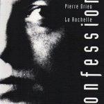 Pierre Drieu La Rochelle – Confessioni