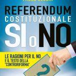 Referendum Costituzionale: Si o No. Certo che NO!