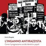 """""""L'inganno antirazzista"""". Breviario contro il pensiero unico"""